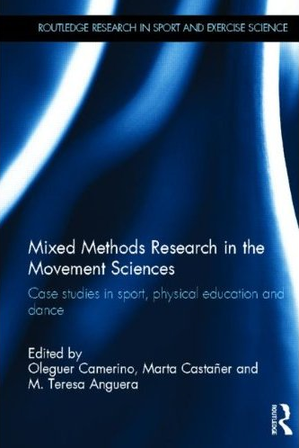 APARICIÓN DE NUEVA PUBLICACIÓN DEL GRUPO: Mixed Methods Research in the Movement Sciences